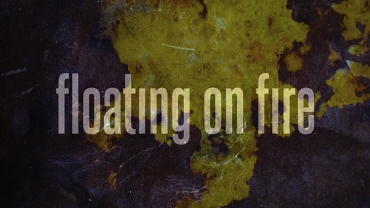 FLOATING ON FIRE film by Bartos Brothers